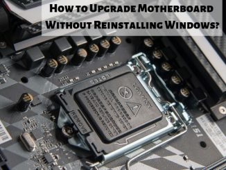 How to upgrade motherboard without reinstalling Windows