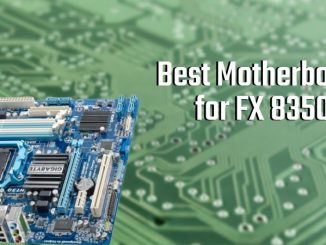 Best Motherboard for FX 8350