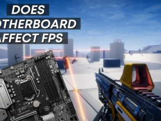 Does motherboard affect FPS